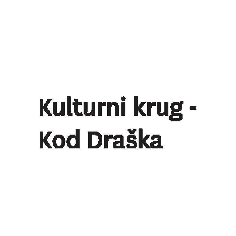 Kulturni krug - Kod Draška